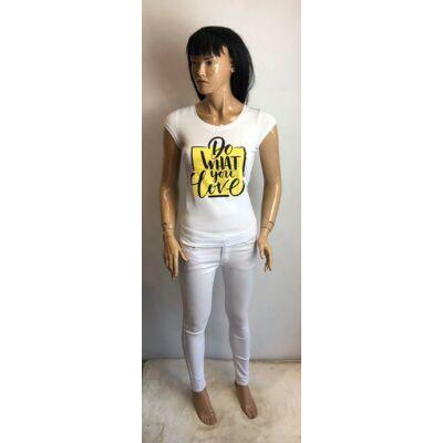 Victoria Do What You Love Feliratos Fehér Póló (Vm1574)
